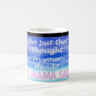Yo Mama Said... Mug 8