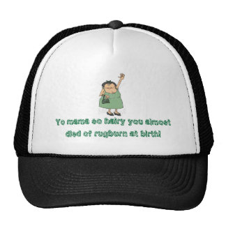 Yo mama so hairy.... trucker hat