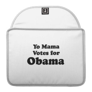 YO MAMA VOTES OBAMA -.png Sleeves For MacBook Pro