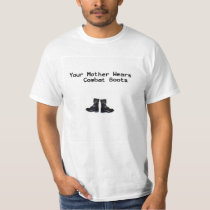 Yo MaMa Your Mother Wears Combat Boots T-Shirt