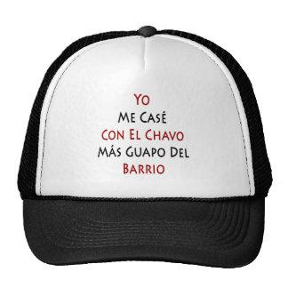 Yo Me Case Con El Chavo Mas Guapo Del Barrio Hat