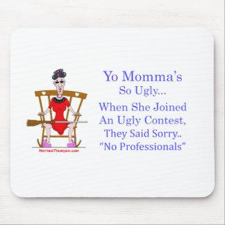 Yo Momma # 04 Tapete De Ratón