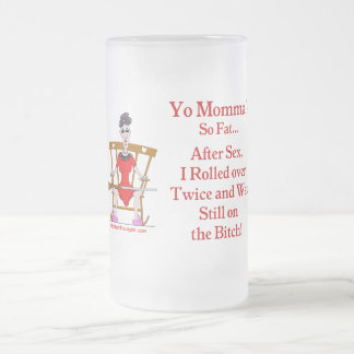 Yo Momma #07 Frosted Glass Beer Mug