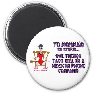 Yo Momma # 10 Refrigerator Magnet