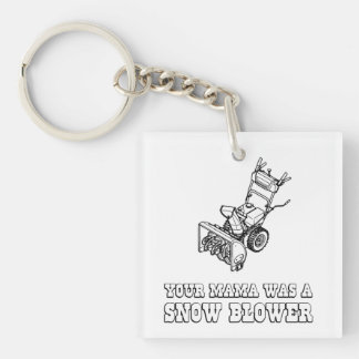 Yo Momma Robot Joke - Mama Was A Snow Blower Double-Sided Square Acrylic Keychain
