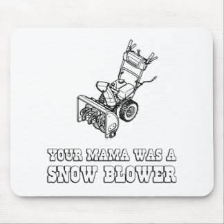 Yo Momma Robot Joke - Mama Was A Snow Blower Mouse Pad