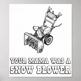 Yo Momma Robot Joke - Mama Was A Snow Blower Print