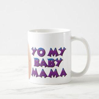 YO MY BABY MAMA - personalized with name Coffee Mug