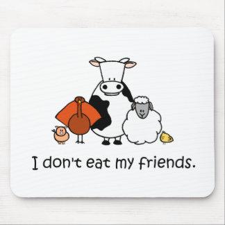 Yo no como a mis amigos mouse pads