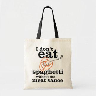 Yo no como los espaguetis sin la salsa de la carne bolsa tela barata