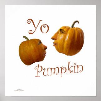 Yo Pumpkin Poster