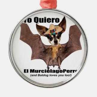 Yo quiero el murcielago perro - I love the Batdog Christmas Ornament