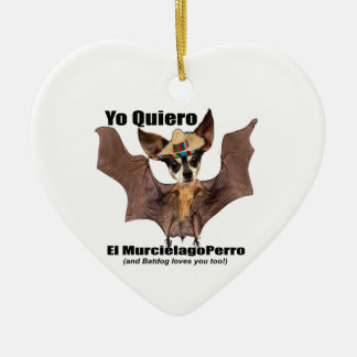 Yo quiero el murcielago perro - I love the Batdog Christmas Ornaments