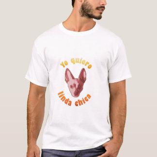Yo quiero que me quieras T-Shirt