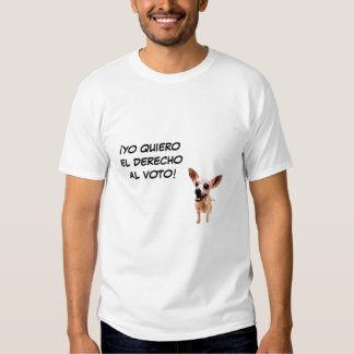 Yo Quiero. . . Tee Shirt
