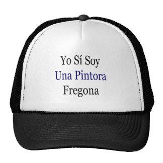 Yo Si Soy Una Pintora Fregona Trucker Hat