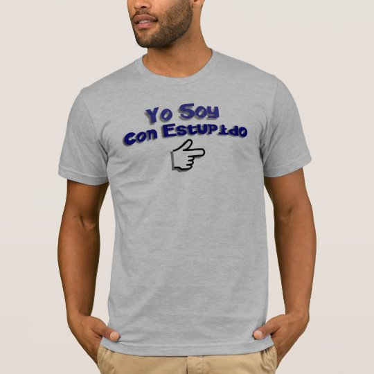 Yo Soy Con Estupido T-Shirt