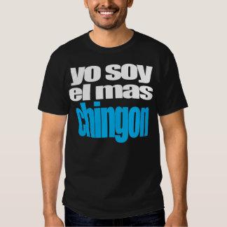 Yo soy el mas Chingon T-shirts