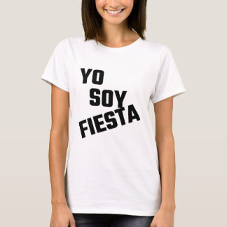 Yo Soy Fiesta T-Shirt