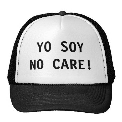 Yo Soy No Care Trucker Hat