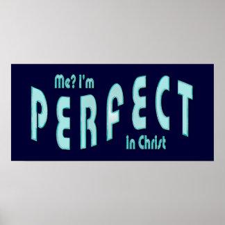 ¿Yo? Soy perfecto… en Cristo - 10:14 de los hebreo Póster