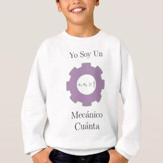 Yo soy un mecånico cuånta sweatshirt