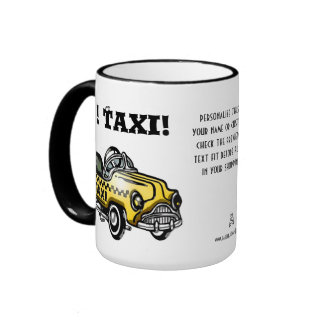 Yo! Taxi! (Personalized Ceramic) Mugs