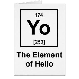 Yo! The Element of Hello Card