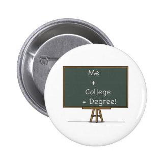 Yo + Universidad = botón del grado