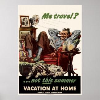 Yo viaje no estas vacaciones de verano en casa poster