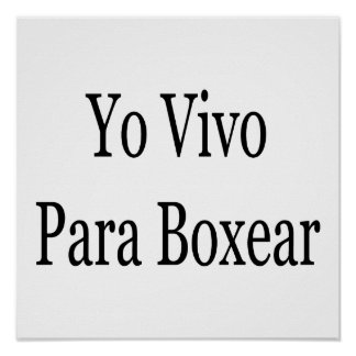 Yo Vivo Para Boxear Poster