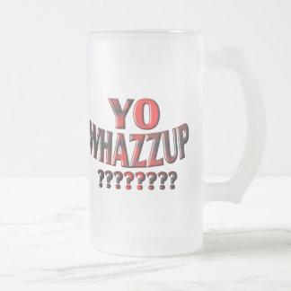 ¿YO WHAZZUP?????? TAZA DE CRISTAL