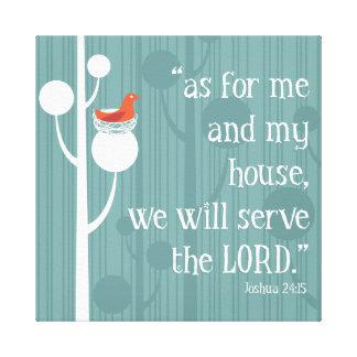 Yo y mi casa servirán al señor lona estirada galerías