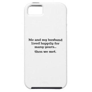 Yo y mi marido vivieron feliz durante muchos años funda para iPhone 5 tough
