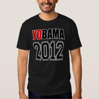 YOBAMA 2012 - Yes to Obama 2012 T Shirts