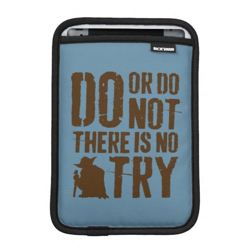Yoda - Do or Do Not, There Is No Try iPad Mini Sleeve