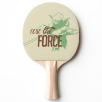 Yoda - Use The Force Ping Pong Paddle