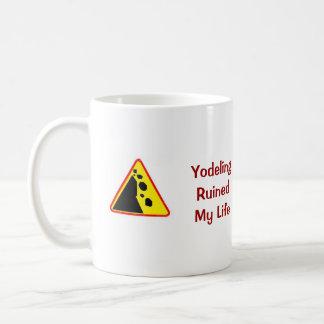 Yodeling Ruined My Life Mug