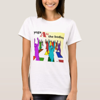 Yoga ALL the bodies! (color) T-Shirt