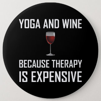 Yoga And Wine Therapy Is Expensive Button