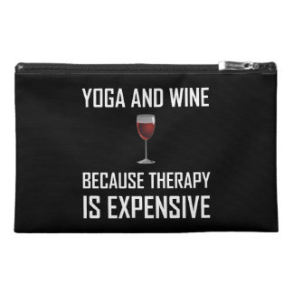 Yoga And Wine Therapy Is Expensive Travel Accessory Bag