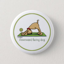 Yoga - Downward Facing Dog Pinback Button