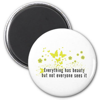 Yoga Everything has beauty... 2 Inch Round Magnet