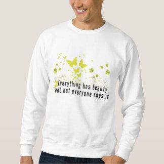 Yoga Everything has beauty... Sweatshirt