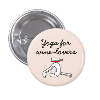 Yoga for Winelovers Pink Badge Pinback Button