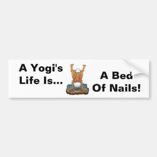 Yoga Fun Design A Yogi's Life Bed of Nails gifts Bumper Sticker