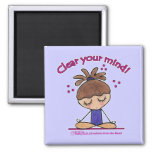 Yoga Girl-Clear Your Mind Refrigerator Magnet