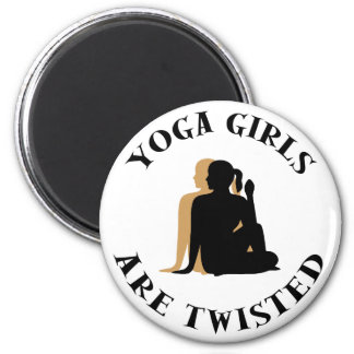 Yoga GIrls Are Twisted  Gift 2 Inch Round Magnet
