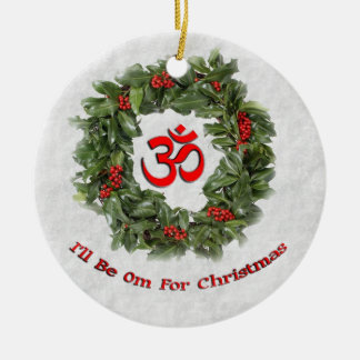 """Yoga holiday ornament """"I'll Be Om For Christmas"""""""