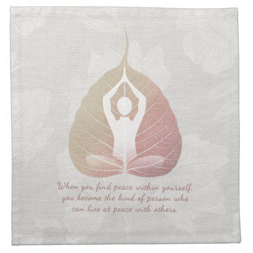 Yoga Instructor Meditation Pose Bodhi Leaf Quotes  Cloth Napkin